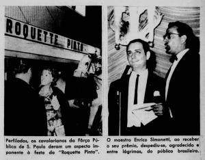 Em 1963 a despedida durante a entrega do Roquette Pinto dos melhores de 1962