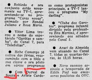 "Durval de Souza estrelando em ""My Darling"""