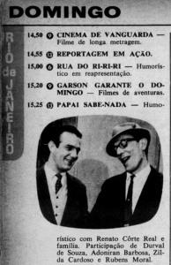 1965 - Durval e Renato Côrte Real em Papai Sabe Nada
